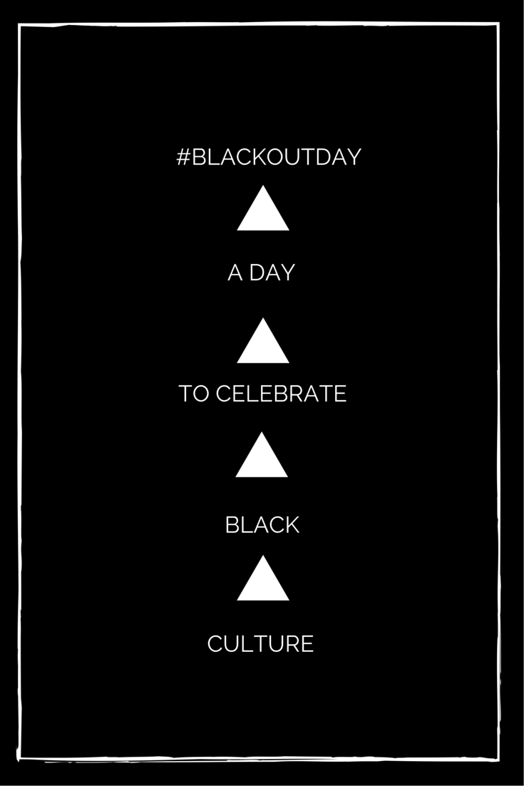 A day to celebrate black culture.